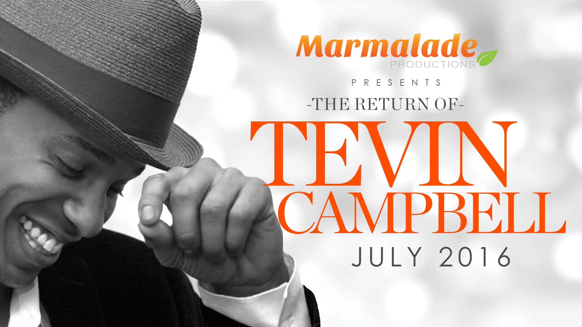 Tevin Campbell performed a concert in July 2016 in Cape Town